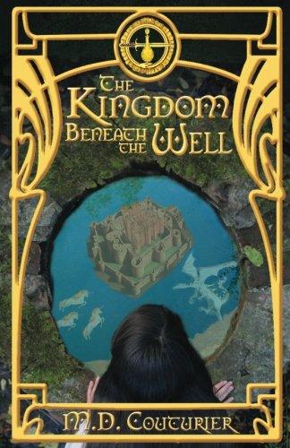 9781517214876: The Kingdom Beneath the Well