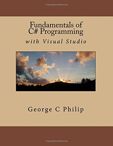 9781517215415: Fundamentals of C# Programming with Visual Stuio