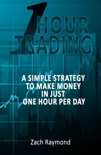 9781517217693: One Hour Trading