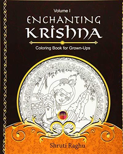 Enchanting Krishna: Coloring Book for Grown-Ups (Volume 1): Shruti Raghu