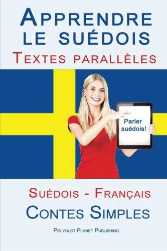 9781517220013: Apprendre le suédois - Textes parallèles (Français - Suédois) Contes Simples (French Edition)