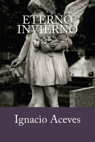 9781517221782: Eterno invierno (Spanish Edition)