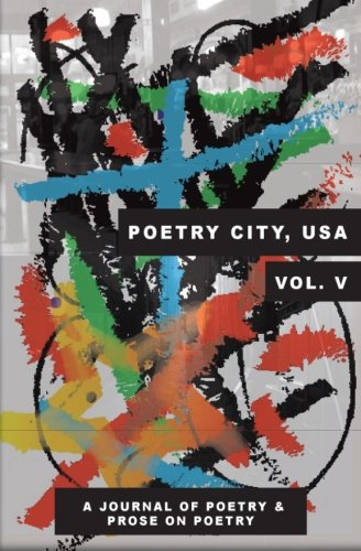 9781517222963: Poetry City, USA, Vol. 5: Poems and Prose on Poetry