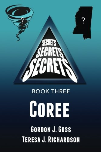 9781517225124: Coree: Secrets, Secrets, Secrets - Book Three (Volume 3)