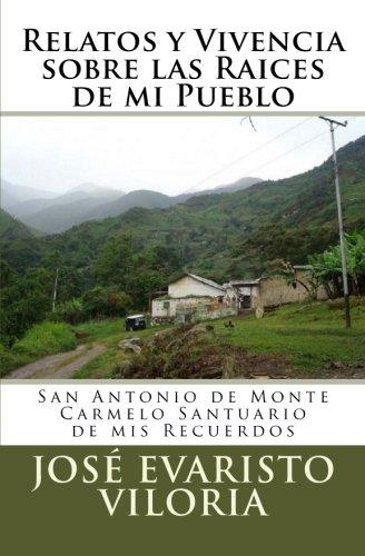 Relatos y Vivencia sobre las Raíces de: Prof José Evaristo
