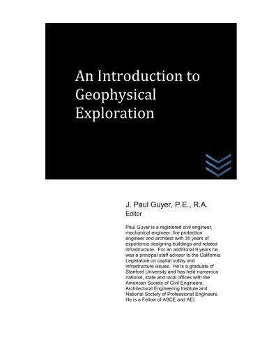 9781517226022: An Introduction to Geophysical Exploration