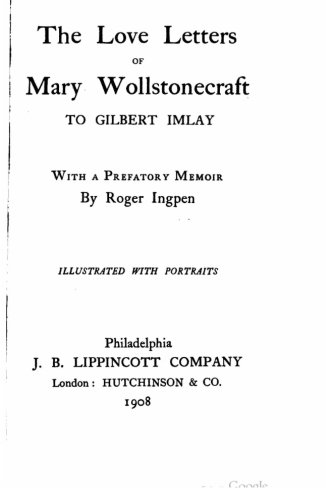 9781517228682: The love letters of Mary Wollstonecraft to Gilbert Imlay