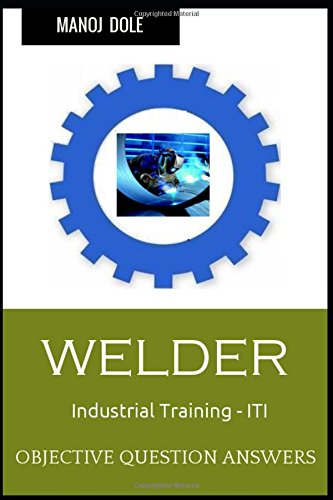 9781517229924: Welder Industrial Training - ITI: Objective Question Answers