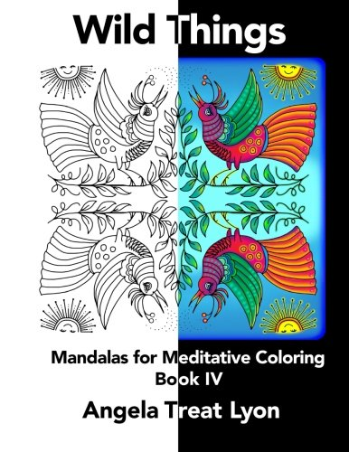 9781517230258: Wild Things: Meditative Mandalas for Coloring: Book IV