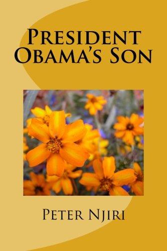 9781517230982: President Obama's Son