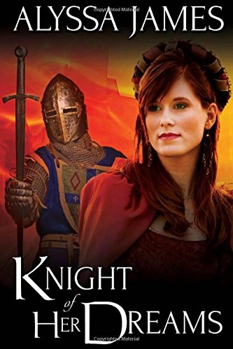 9781517232351: Knight of Her Dreams: Volume 2 (Conquering the Heart)