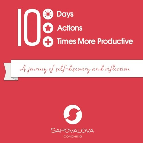 9781517233259: 10XProductive: 10 days, 10 actions, 10 times more productive