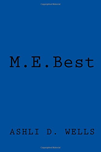 9781517233273: M.E. Best: Starting Over at 50 Years
