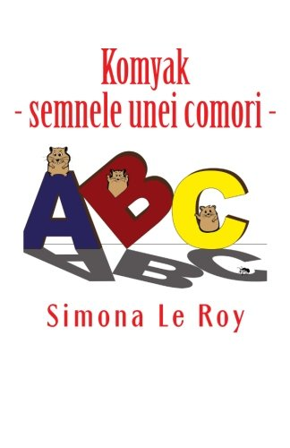 9781517234317: Komyak: semnele unei comori (Romanian Edition)