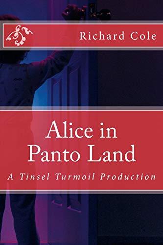 9781517235055: Alice in Panto Land: A Tinsel Turmoil Production (Tinsel Turmoil Productions)