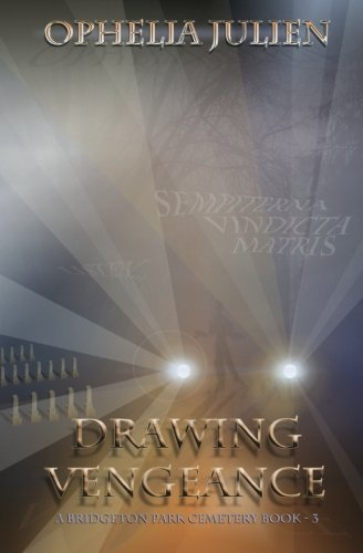 9781517235154: Drawing Vengeance: #3 (Bridgeton Park Cemetery)