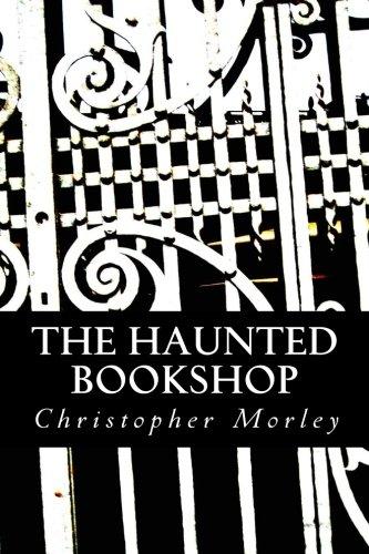 The Haunted Bookshop: Morley, Christopher