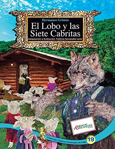 El Lobo y Las Siete Cabritas: Tomo: Fernandini, Patricia
