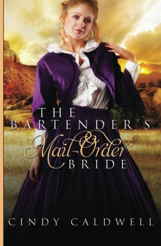The Bartender's Mail Order Bride: A Sweet Western Historical Romance (Wild West Frontier Brides...