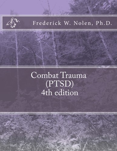 9781517241667: Combat Trauma (PTSD), 4th edition