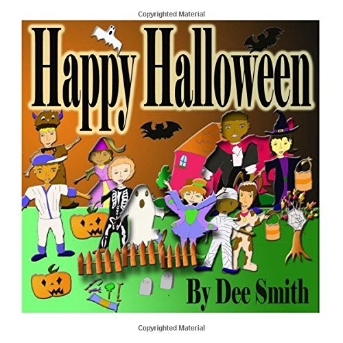 9781517241698: Happy Halloween: A Rhyming Picture Book for Children about Halloween filled with Halloween treats, Halloween costumes and Fall Fun