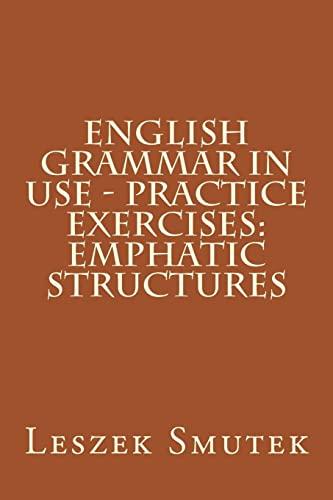 English Grammar in Use - Practice Exercises: Smutek, Leszek