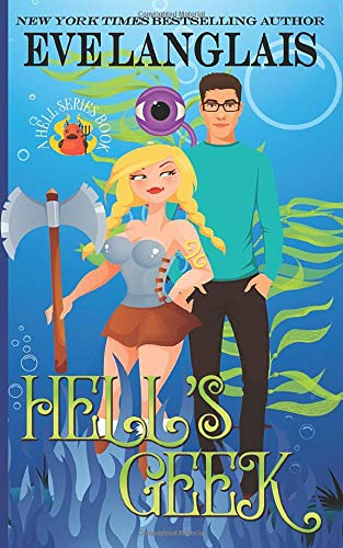 Hell's Geek (Welcome to Hell) (Volume 5): Langlais, Eve