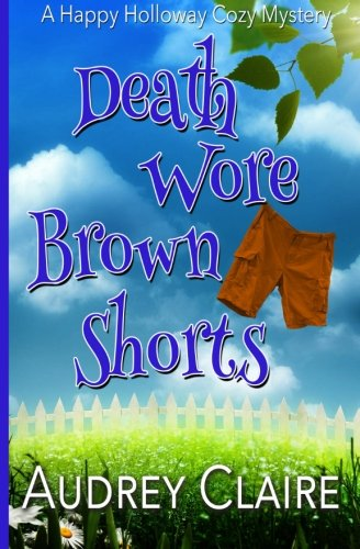 Death Wore Brown Shorts: Claire, Audrey