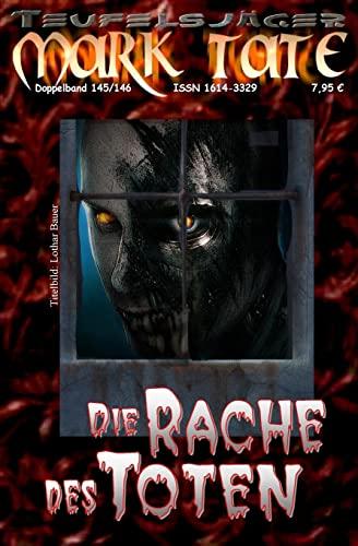 9781517245757: TEUFELSJÄGER 145-146: Die Rache des Toten (TEUFELSJÄGER Doppelband)