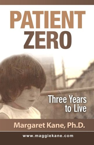 9781517246310: Patient Zero: Three Years to Live