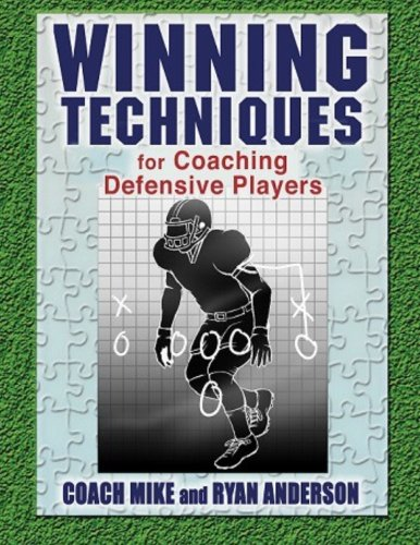 9781517247591: Winning Techniques for Coaching Defensive Players