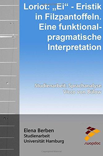 9781517248116: Loriot: Ei? - Eristik in Filzpantoffeln. Eine pragmatische Interpretation: Sprachanlyse