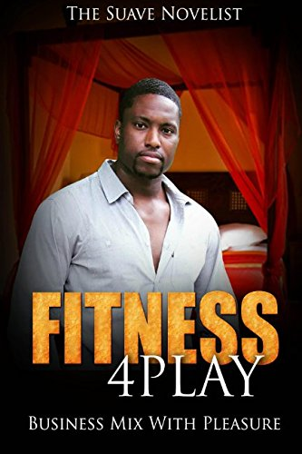 9781517248666: Fitness 4Play: Business Mix With Pleasure (Volume 2)