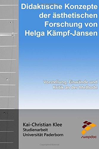 9781517248925: Didaktische Konzepte der �sthetischen Forschung von Helga K�mpf-Jansen: Vorstellung, Einw�nde und Kritik an der Methode