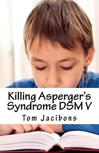 9781517249816: Killing Asperger's Syndrome DSM V
