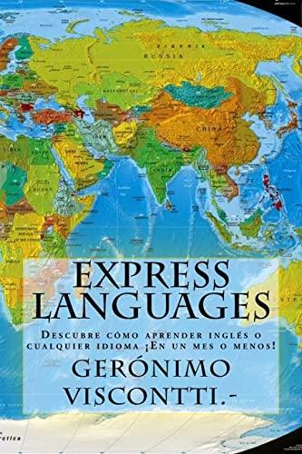 Express Languages: Descubre Como Aprender Ingles y: Viscontti, Geronimo