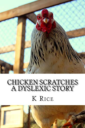 9781517254308: Chicken Scratches: A Dyslexic Story