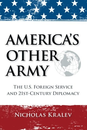 9781517254513: America's Other Army: The U.S. Foreign Service and 21st-Century Diplomacy (Second Updated Edition)