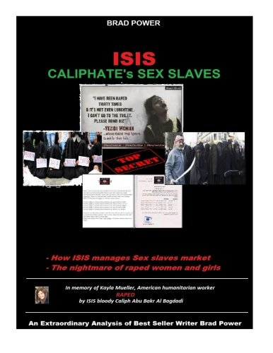9781517254674: ISIS: Caliphate's Sex Slaves