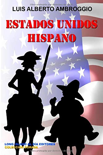 9781517256067: Estados Unidos Hispano (Coleccion Dorada) (Volume 5) (Spanish Edition)