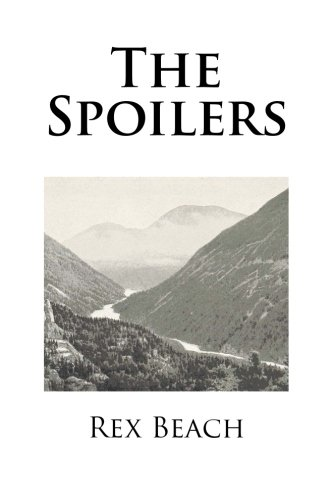 9781517259044: The Spoilers
