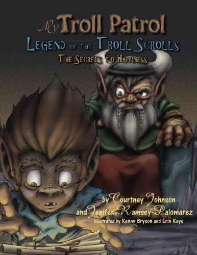 9781517259273: My Troll Patrol: Legends of the Troll Scrolls, the Secrets to Happiness