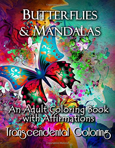9781517261429: Butterflies & Mandalas: An Adult Coloring Book With Affirmations (Transcendental Coloring Books) (Volume 1)
