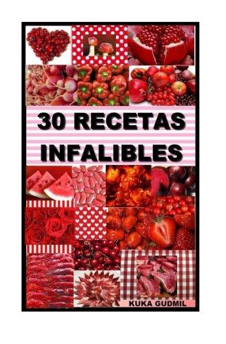9781517263294: 30 Recetas Infalibles: