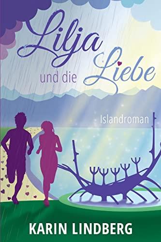 9781517263454: Lilja und die Liebe (German Edition)