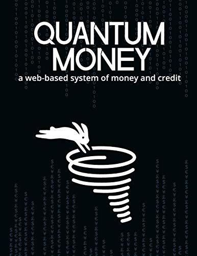 9781517264048: Quantum Money: A web-based system of money and credit