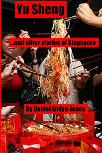 9781517264079: Yu Sheng and Other Stories of Singapore