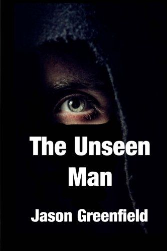 9781517267124: The Unseen Man (Meridian Universe) (Volume 1)