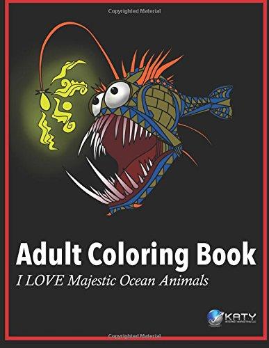 9781517267513 Adult Coloring Book I LOVE Majestic Ocean Animals Volume 1