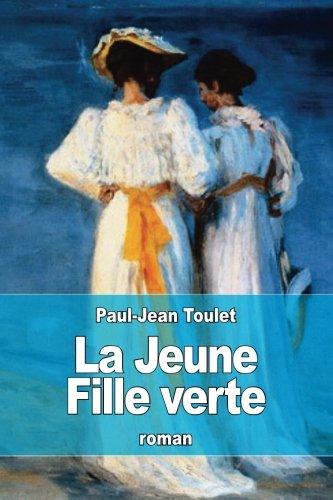 9781517267773: La Jeune Fille verte (French Edition)